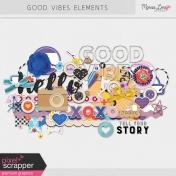 Good Vibes Elements Kit
