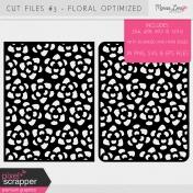 Cut Files Kit #3- Floral Optimized