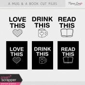 A Mug & A Book Cut Files Kit