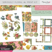 Seriously Floral #2 Print Kit