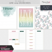 The Good Life: June 2019 Dashboards Kit