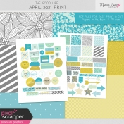 The Good Life: April 2021 Print Kit