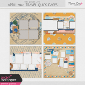 The Good Life: April 2020 Travel Quick Pages Kit