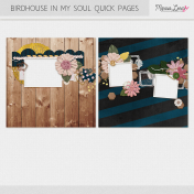 Birdhouse in My Soul Quick Pages Kit