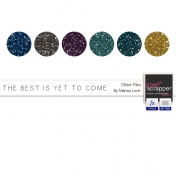 The Best Is Yet To Come Glitters Kit