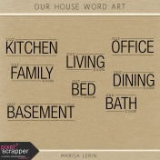 Our House Word Art Kit