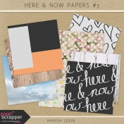 Here & Now Papers Kit #3