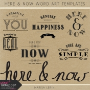 Here & Now Word Art Templates Kit