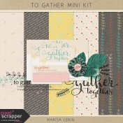 To Gather Mini Kit