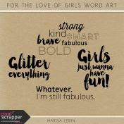 For the Love of Girls Word Art Kit