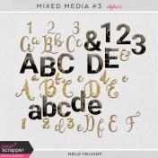 Mixed Media 3 - Alpha