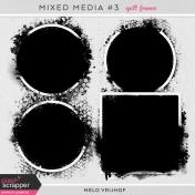 Mixed Media 3- Spill Frames