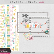 Love You Miss You- Minikit