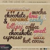 For The Love - Wordart