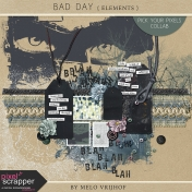 Bad Day- Elements