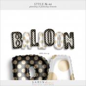 Style No.44: Balloon