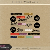 Be Bold Word Arts