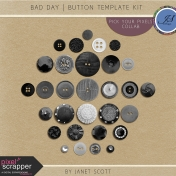 Bad Day- Button Template Kit
