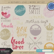 A Mother's Love- Word Art Kit