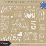 A Mother's Love- Word Art Phrase Kit