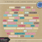 A Mother's Love- Snippet Word Art Kit