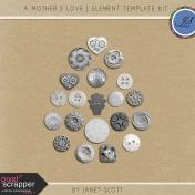 A Mother's Love- Button Template Kit