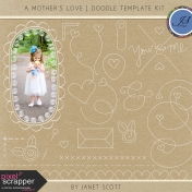 A Mother's Love- Doodle Template Kit
