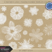 A Mother's Love- Painted Flower Template Kit