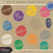 Keep It Moving- Word Art Kit