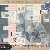 For the Love of Peace- Mini Kit 2