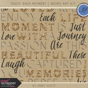 Enjoy Each Moment- Word Art Kit