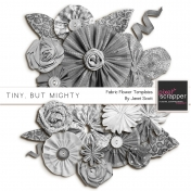 Tiny, But Mighty- Fabric Flower Templates Kit