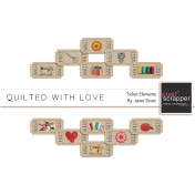 Quilted With Love- Tickets Kit