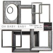 Oh Baby, Baby- Frame Templates Set 1