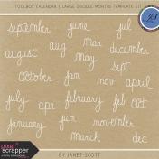 Toolbox Calendar- Large Doodle Months Template Kit