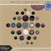 Bad Day- Button Kit