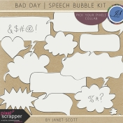 Bad Day- Speech Bubble Kit