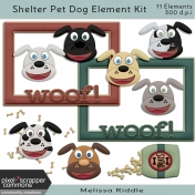 Shelter Pet Dog Element Kit