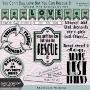 You Can't Buy Love Buy You Can Rescue It- Word Art Kit