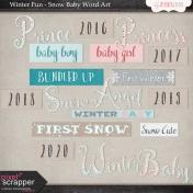 Winter Fun- Snow Baby Word Art