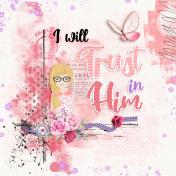 I will Trust in Him
