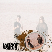Dirt..was made to play in