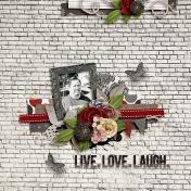Live. Love. Laugh.