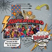 Carnival in Rio- Superhero