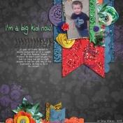 I'm a Big Kid Now!!!!