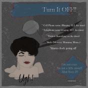 Turn it OFF!