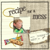 recipe for a mess