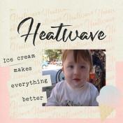 August Heatwave