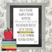 Once a Teacher, Always a Teacher