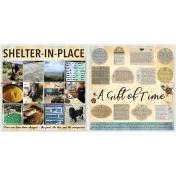 Shelter-In-Place / A Gift of Time